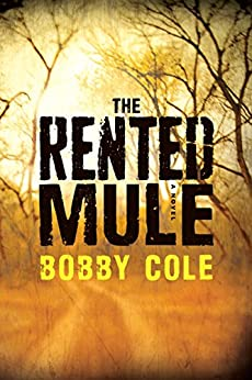 The Rented Mule by [Bobby Cole]