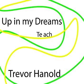 Up in my Dreams