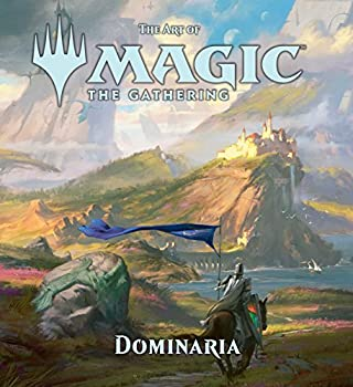 The Art of Magic  The Gathering - Dominaria  6