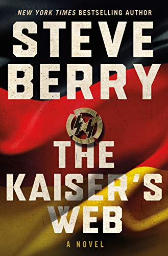 The Kaiser's Web: A Novel (Cotton Malone, 16)