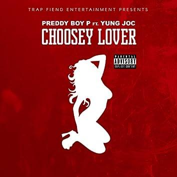 Choosey Lover (feat. Yung Joc)