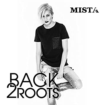 Back 2 Roots