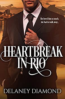 Heartbreak in Rio by [Delaney Diamond]