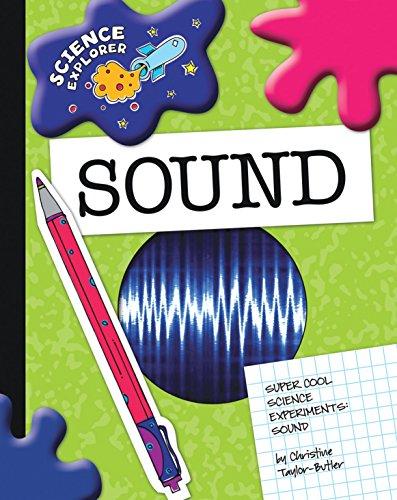 Sound (Explorer Library: Science Explorer) (English Edition)