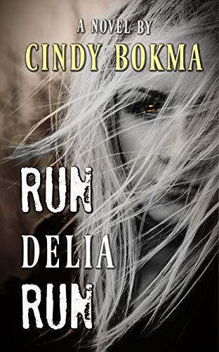 Run Delia Run by [Cindy Bokma, Old Oak Designs]
