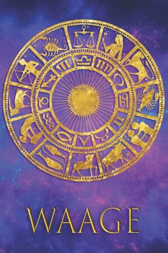 WAAGE: Himmlisch Design Tagebuch - Leeres Notizbuch - 6 x 9   Zeichen   Tierkreis   Astrologie   Horoskop   Himmlisches Notizbuch   Notizbuch für Astrologieliebhaber