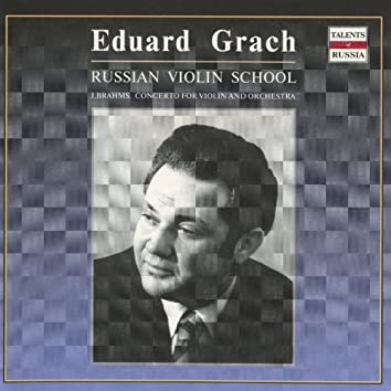 Eduard Grach - Russian Violin School