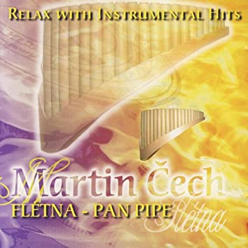 Relax With Instrumental Hits - Pan Pipe