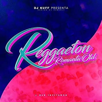 Reggaeton RomanticOld (Remix)