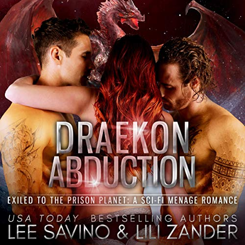 Draekon Abduction: Exiled to the Prison Planet audiobook cover art
