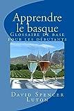 Apprendre le basque: Glossaire de base pour les débutants (French Edition)
