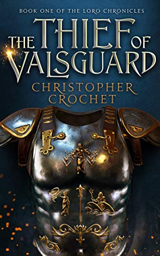 The Thief Of Valsguard by Christopher Crochet ebook deal