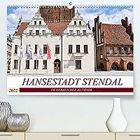 Hansestadt Stendal (Premium, hochwertiger DIN A2 Wandkalender 2022, Kunstdruck in Hochglanz): Hansestadt Stendal - Im Herzen der Altmark (Monatskalender, 14 Seiten )