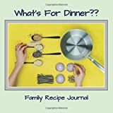 Family Recipe Journal: What's for dinner? Keep family recipes in this large, soft cover, blank recipe card journal with extra pages for rating wine choices.