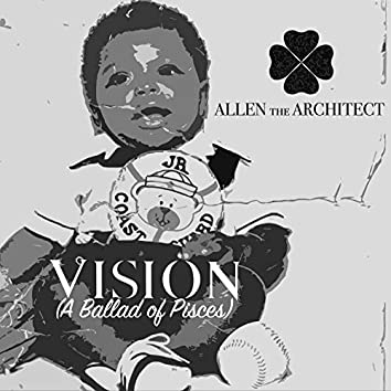 Vision (A Ballad of Pisces)