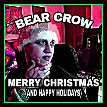 Merry Christmas (And Happy Holidays)