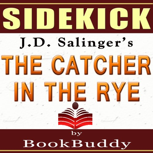 The Catcher In The Rye By Jd Salinger  Sidekick Study Guide  The Catcher In The Rye By Jd Salinger  Sidekick Study Guide
