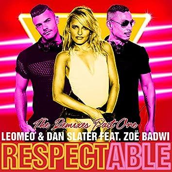Respectable (feat. Zoë Badwi) [Remixes Part One]