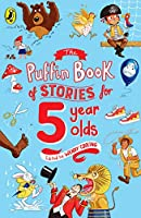 Puffin Book Of Stories For Five Year Olds (The Puffin Book Of...)