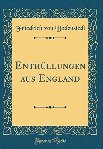 Enthüllungen aus England (Classic Reprint)