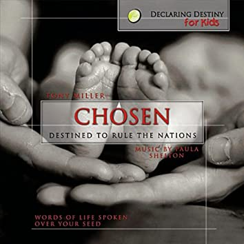 Chosen: Destined to Rule the Nations