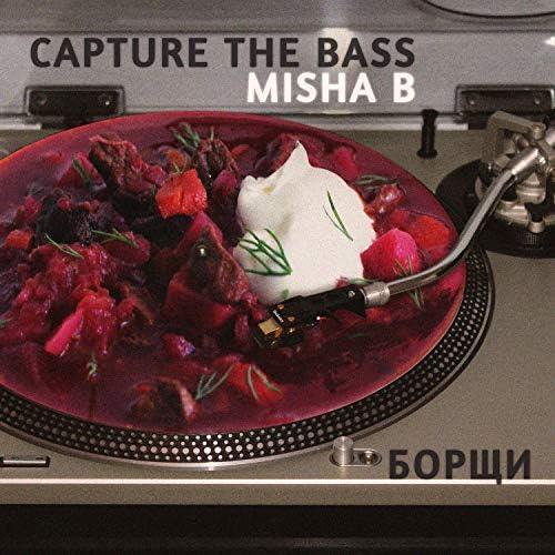 Misha B & Capture the Bass