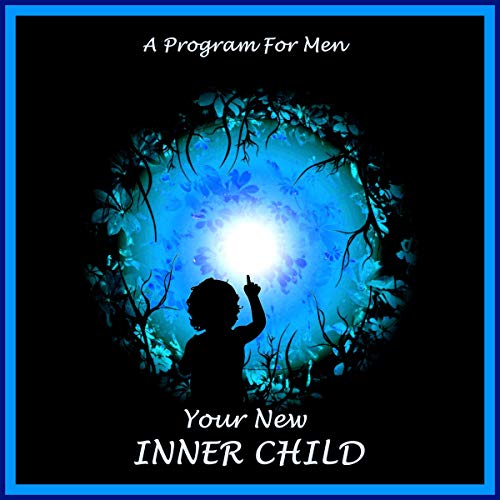 Your New Inner Child for Men  cover art
