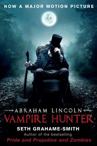 Abraham Lincoln Vampire Hunter (English Edition)