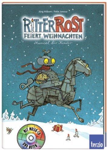 Ritter Rost feiert Weihnachten. Buch und CD: Musical für Kinder von Hilbert. Jörg (2003) Gebundene Ausgabe