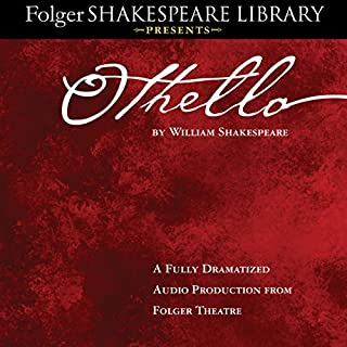 Othello: Fully Dramatized Audio Edition                   By:                                                                                                                                 William Shakespeare                               Narrated by:                                                                                                                                 full cast                      Length: 2 hrs and 59 mins     155 ratings     Overall 4.7