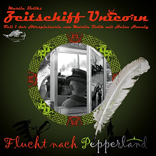 Flucht nach Pepperland     Zeitschiff Unicorn 1              By:                                                                                                                                 Martin Bolik                               Narrated by:                                                                                                                                 Heinz Hoenig,                                                                                        Jessica Wahls,                                                                                        Helmut Krauss,                   and others                 Length: 1 hr and 19 mins     Not rated yet     Overall 0.0