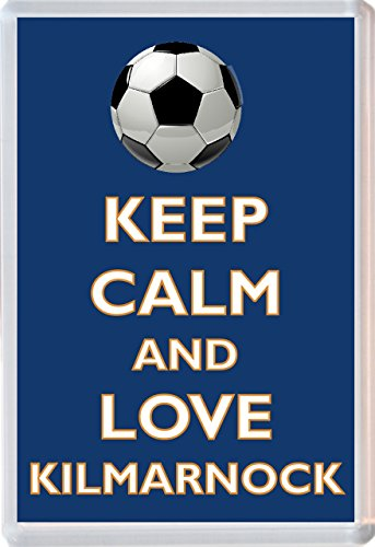 Keep Calm and Love Kilmarnock - Novelty Jumbo Fridge Magnet Football/FC Themed