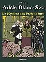 Adèle Blanc-Sec, Tome 8 : Le mystère des profondeurs par Tardi