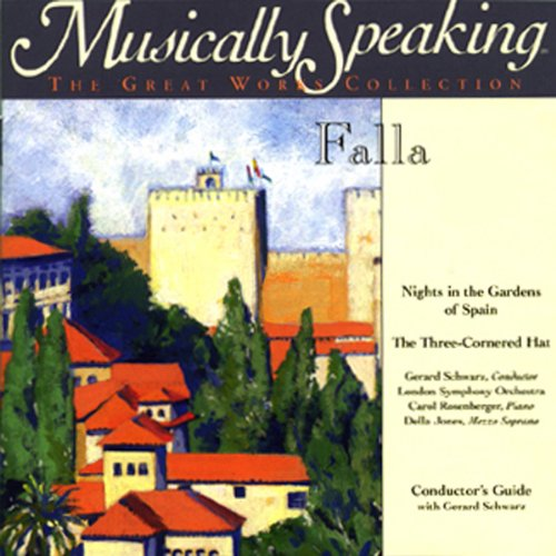 Conductor's Guide to Falla's Nights in the Gardens of Spain & The Three-Cornered Hat                   By:                                                                                                                                 Gerard Schwarz                               Narrated by:                                                                                                                                 Gerard Schwarz                      Length: 1 hr and 6 mins     14 ratings     Overall 4.5