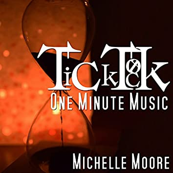 Tick Tock: One Minute Music
