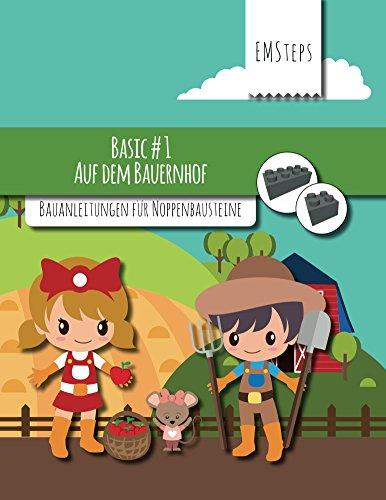 EMSteps #01 Auf dem Bauernhof: Bauanleitungen für Noppenbausteine (EMSteps Basic 1)