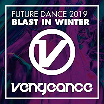 Future Dance 2019 - Blast In Winter