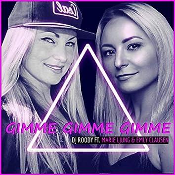 Gimme Gimme Gimme (Radio Edit)
