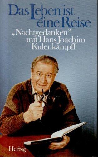 """Das Leben ist eine Reise. """"Nachtgedanken"""" mit Hans Joachim Kulenkampff."""