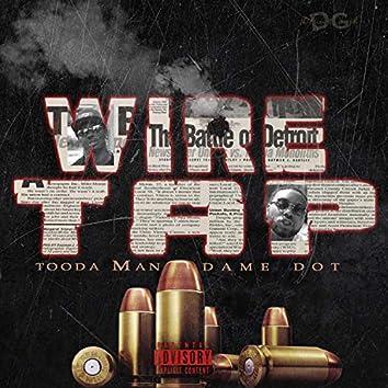 Wiretap (feat. Dame Dot)