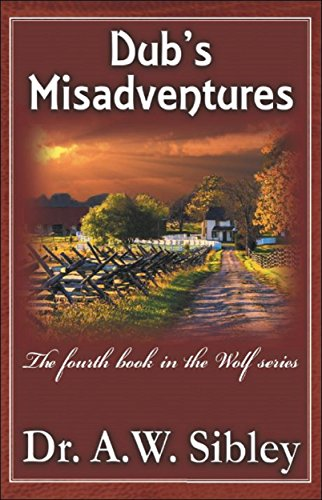 Dub's Misadventures: The fourth book in the Wolf series (English Edition)