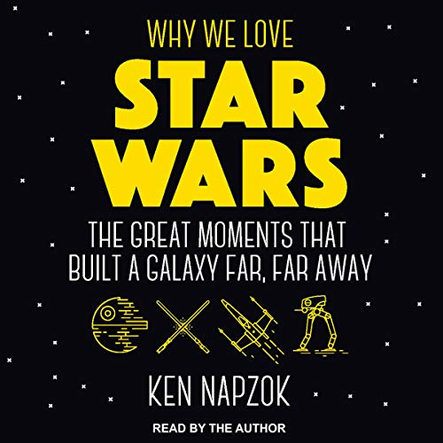 Why We Love Star Wars audiobook cover art
