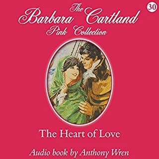 The Heart of Love                   By:                                                                                                                                 Barbara Cartland                               Narrated by:                                                                                                                                 Anthony Wren                      Length: 4 hrs and 17 mins     2 ratings     Overall 3.0