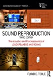 Sound Reproduction: The Acoustics and Psychoacoustics of Loudspeakers and Rooms (Audio Engineering Society Presents) (English Edition)