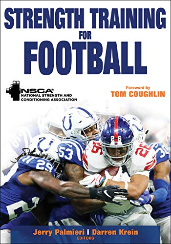 Compare Textbook Prices for Strength Training for Football Strength Training for Sport First Edition ISBN 9781492571421 by NSCA -National Strength & Conditioning Association,Palmieri, Jerry,Krein, Darren