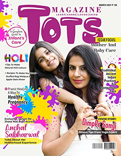 TOTS Magazine March Edition 2021: First Time Mothers Special (English Edition)