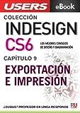 InDesign CS6: Exportación e impresión (Colección InDesign CS6 nº 9)