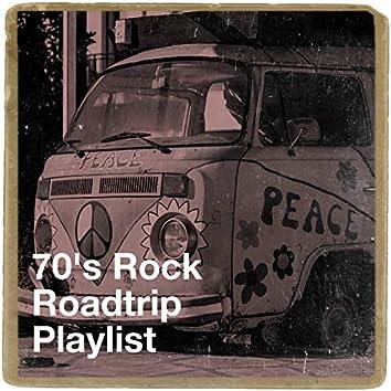 70's Rock Roadtrip Playlist