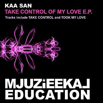 Take Control Of My Love E.P.