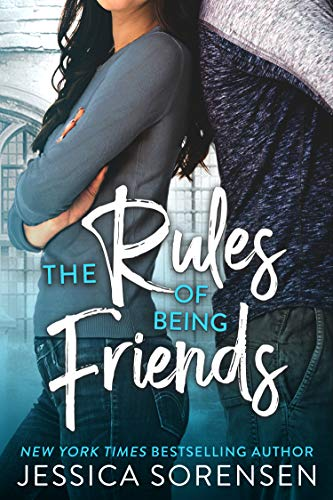 The Rules of Being Friends (A Pact Between the Forgotten Book 2)